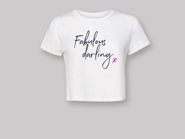 Fabulous Darling! Cropped T-shirt